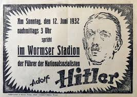 Poster for a speech of Adolf Hitler in Worms in front of 30,000 participants