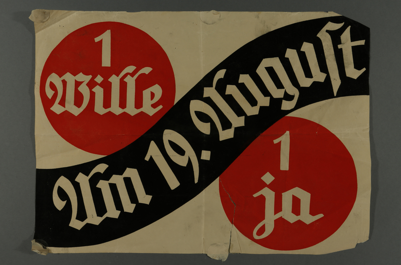 After Paul von Hindenburg's death, a plebiscite was held to approve the merge of the positions of chancellor and Reich president. 89.9% of the population voted yes, giving Hitler dictatorial authority (newsprint poster acquired by an American tourist)