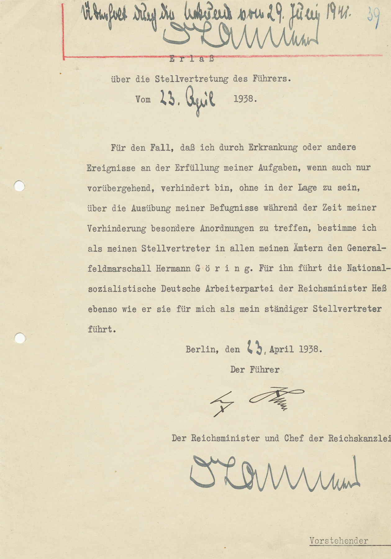 Adolf Hitler names Hermann Göring as his deputy in case of illness or other incapacity