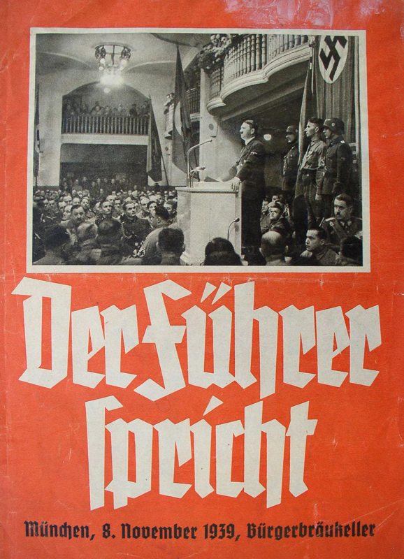 Poster announcing Adolf Hitler's speech for the 1923 putsch commemoration in Munich's Burgerbraükeller, just before the failed bombing attempt by Georg Elser